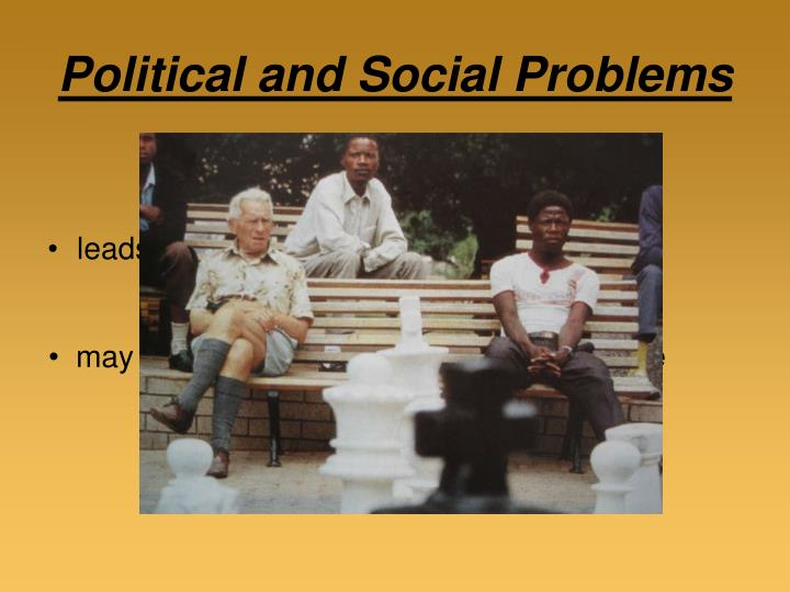 Political and Social Problems