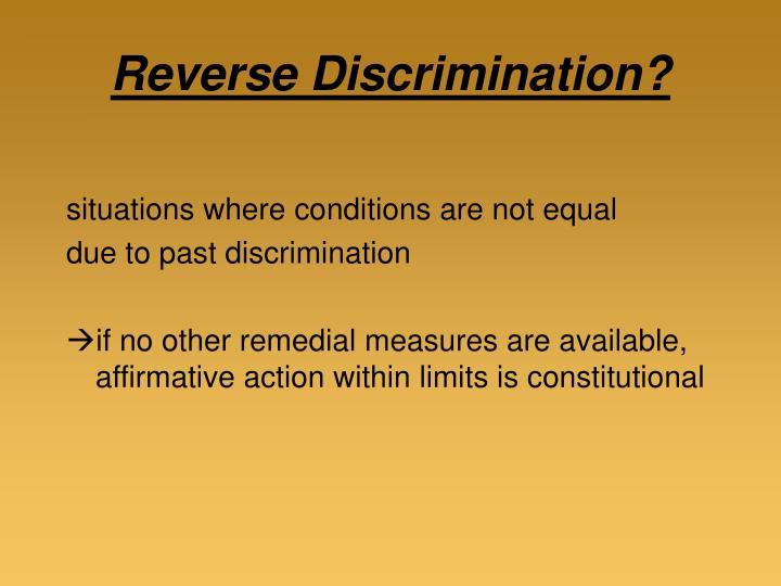 Reverse Discrimination?