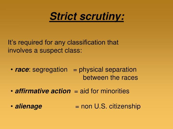 Strict scrutiny: