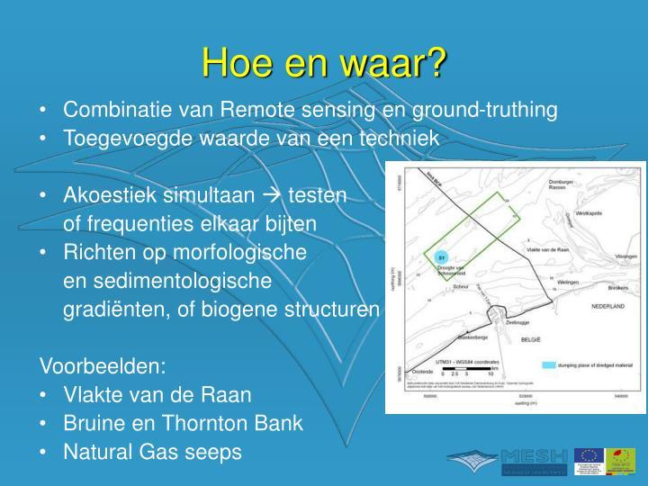 Combinatie van Remote sensing en ground-truthing