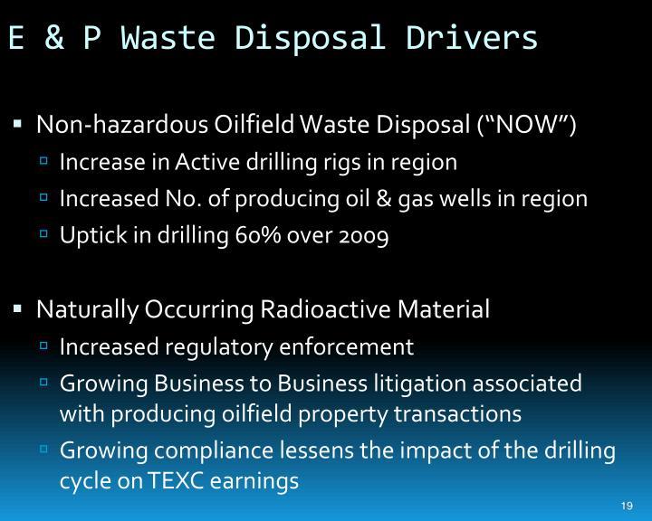 E & P Waste Disposal Drivers
