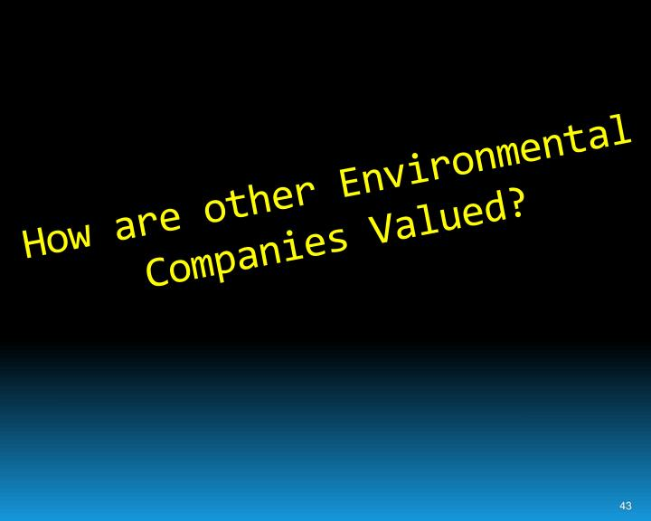 How are other Environmental Companies Valued?
