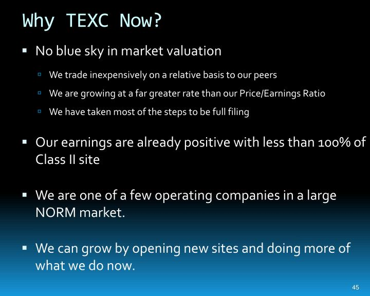 Why TEXC Now?