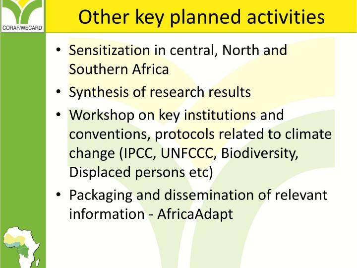 Other key planned activities