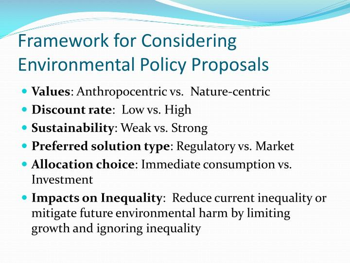 Framework for Considering Environmental Policy Proposals
