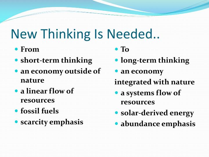 New Thinking Is Needed..