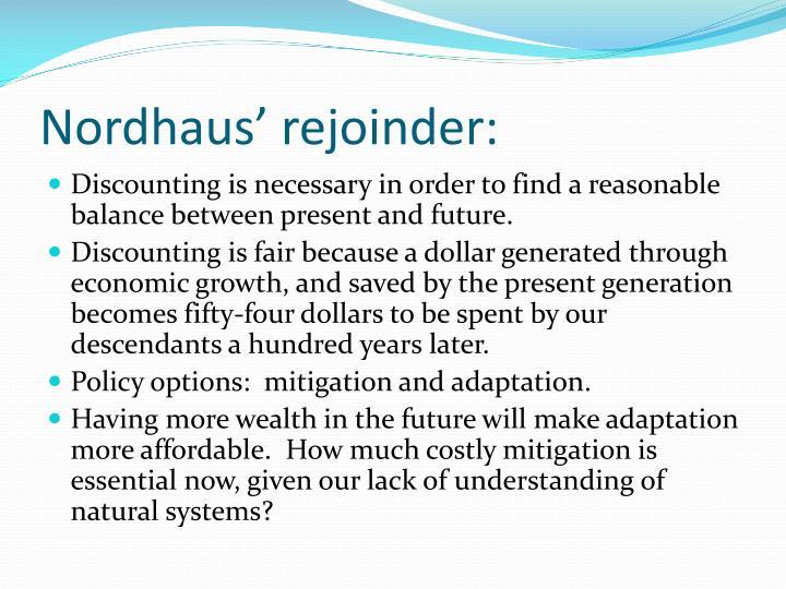 Nordhaus' rejoinder:
