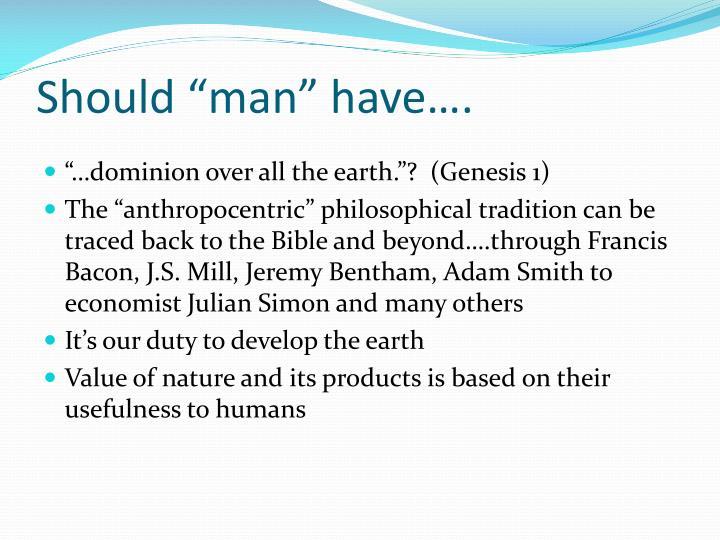 "Should ""man"" have…."