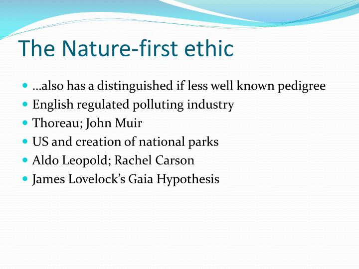 The Nature-first ethic