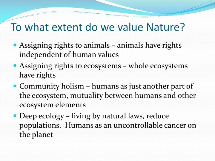 To what extent do we value Nature?