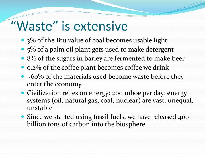 """""""Waste"""" is extensive"""