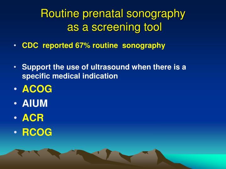 Routine prenatal