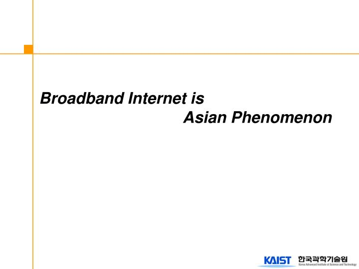 Broadband Internet is