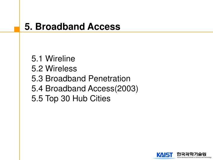 5. Broadband Access