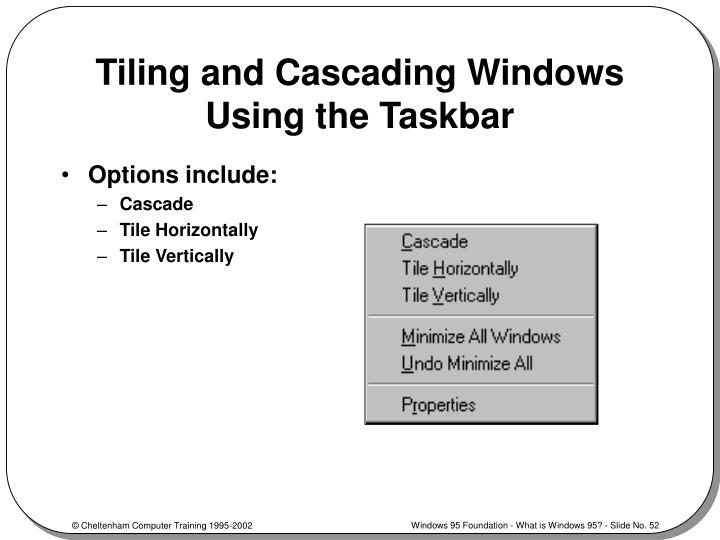 Tiling and Cascading Windows