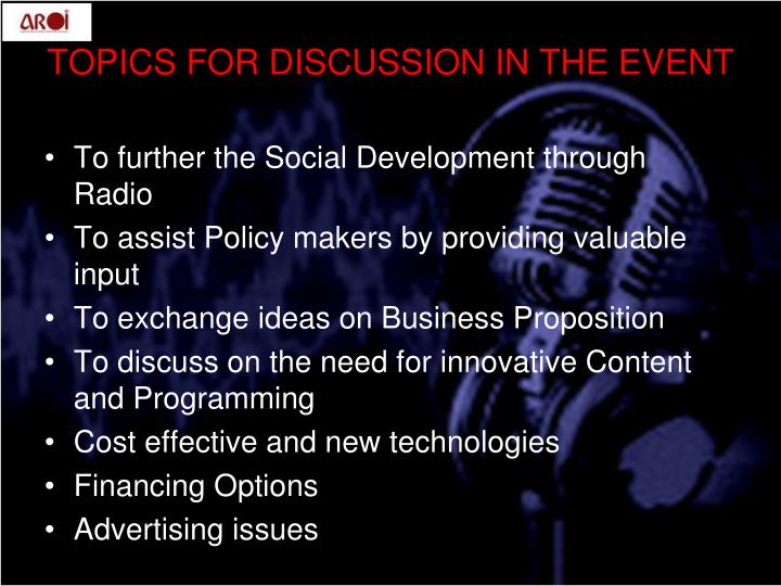 TOPICS FOR DISCUSSION IN THE EVENT