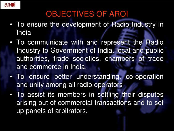 To ensure the development of Radio Industry in India