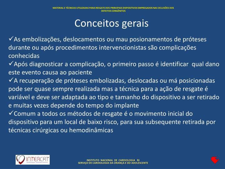 MATERIAL E TÉCNICAS UTILIZADAS PARA RESGATE DOS PRINCIPAIS DISPOSITIVOS EMPREGADOS NAS OCLUSÕES DOS