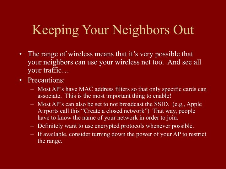 Keeping Your Neighbors Out