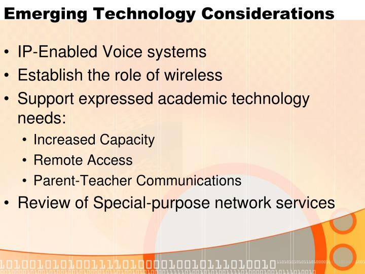 Emerging Technology Considerations