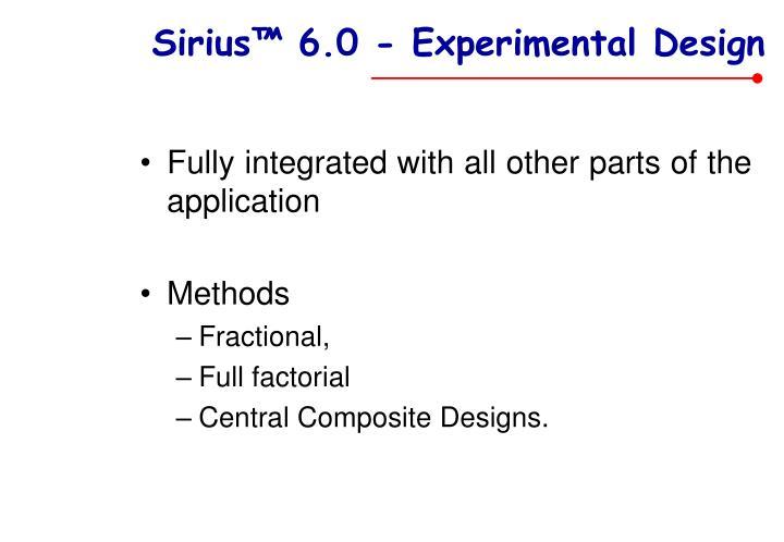 Sirius™ 6.0 - Experimental Design
