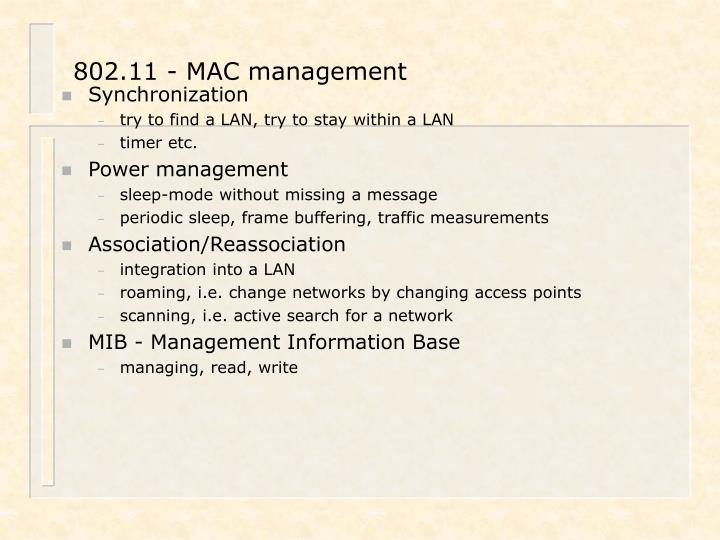 802.11 - MAC management