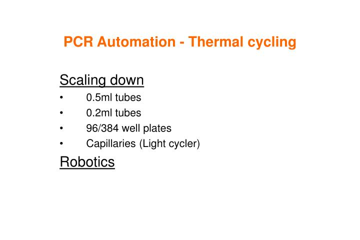 PCR Automation - Thermal cycling