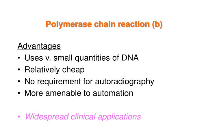 Polymerase chain reaction (b)