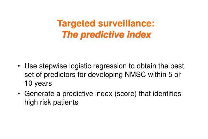Targeted surveillance: