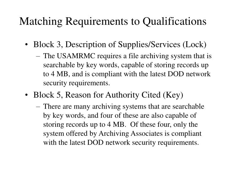 Matching Requirements to Qualifications