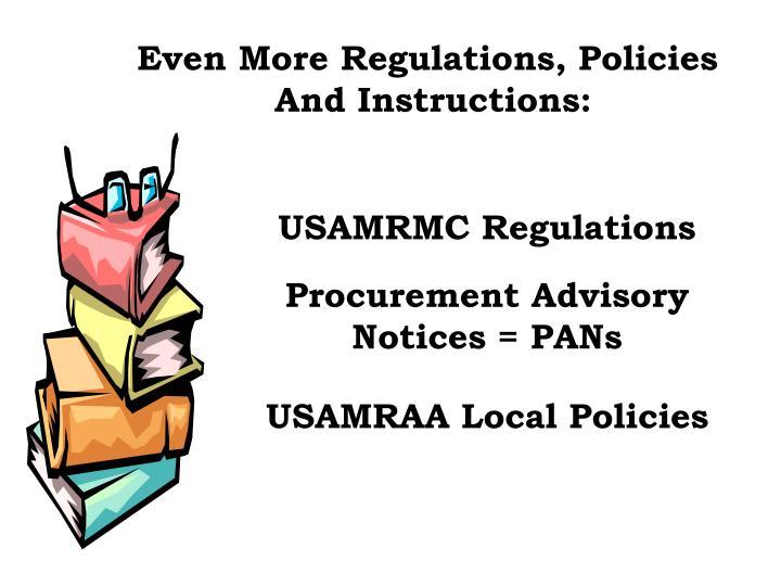 Even More Regulations, Policies