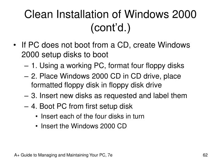 Clean Installation of Windows 2000 (cont'd.)