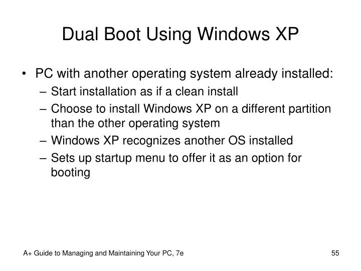 Dual Boot Using Windows XP