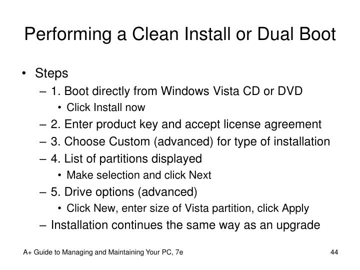 Performing a Clean Install or Dual Boot