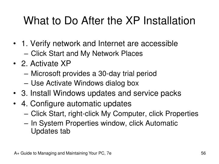 What to Do After the XP Installation