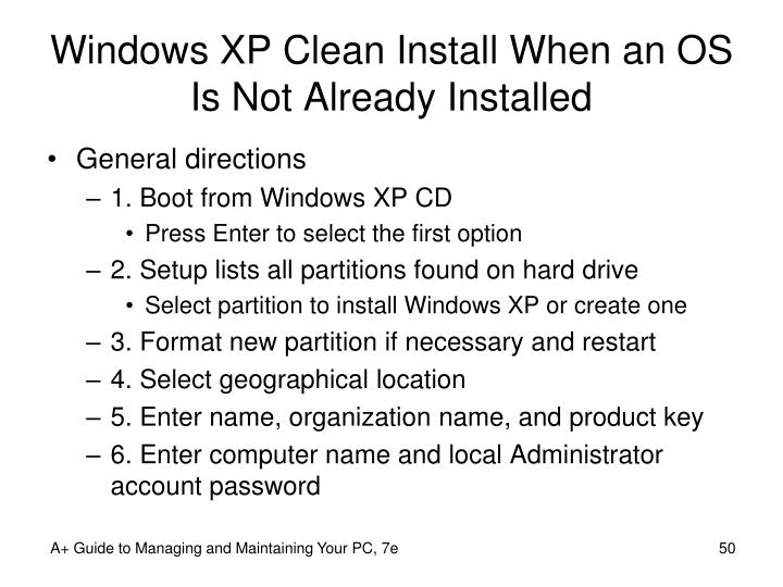 Windows XP Clean Install When an OS Is Not Already Installed