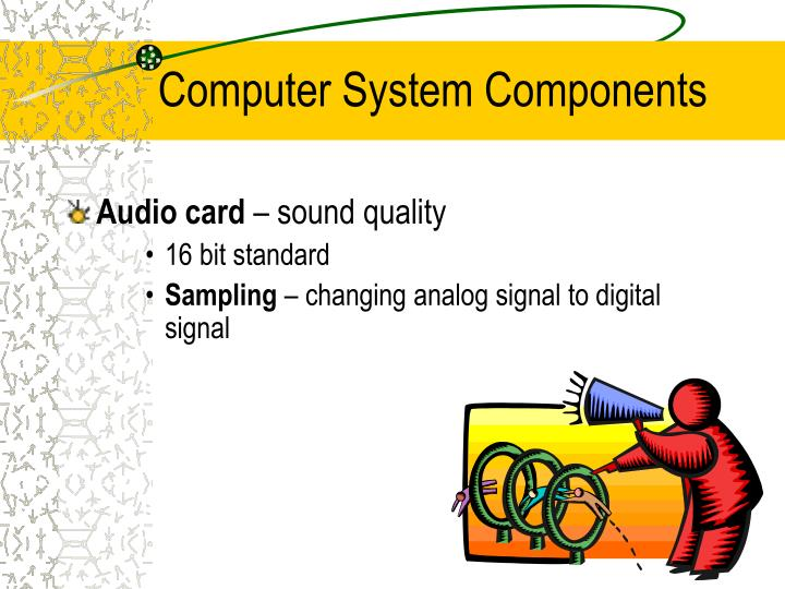 Computer system components1
