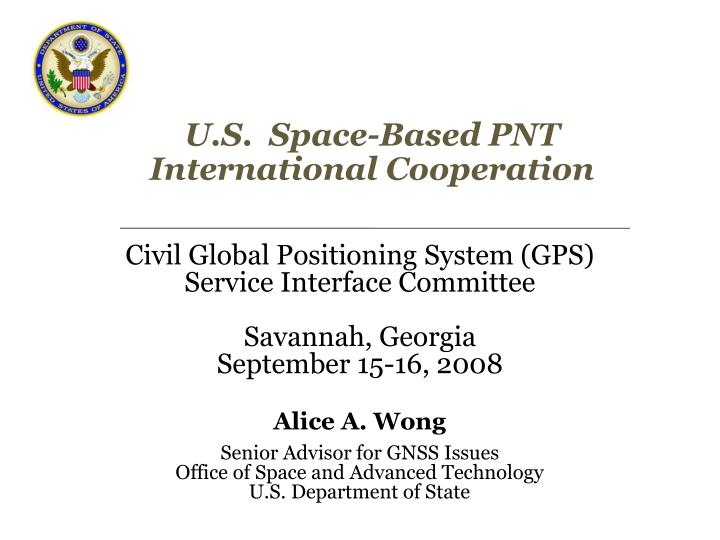 U s space based pnt international cooperation