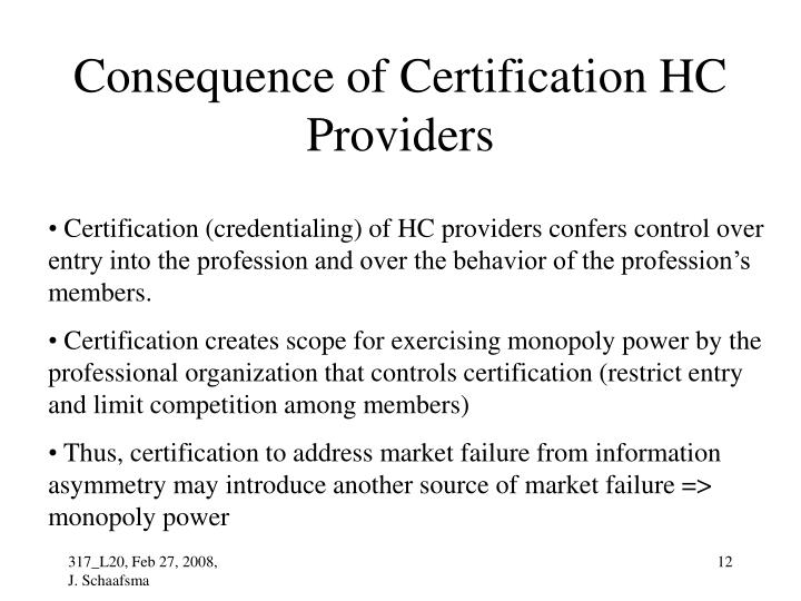 Consequence of Certification HC Providers
