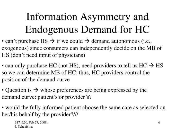 Information Asymmetry and Endogenous Demand for HC