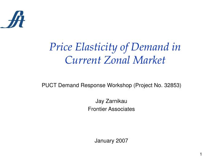 Price elasticity of demand in current zonal market