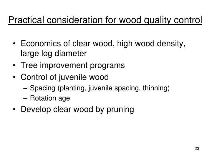 Practical consideration for wood quality control
