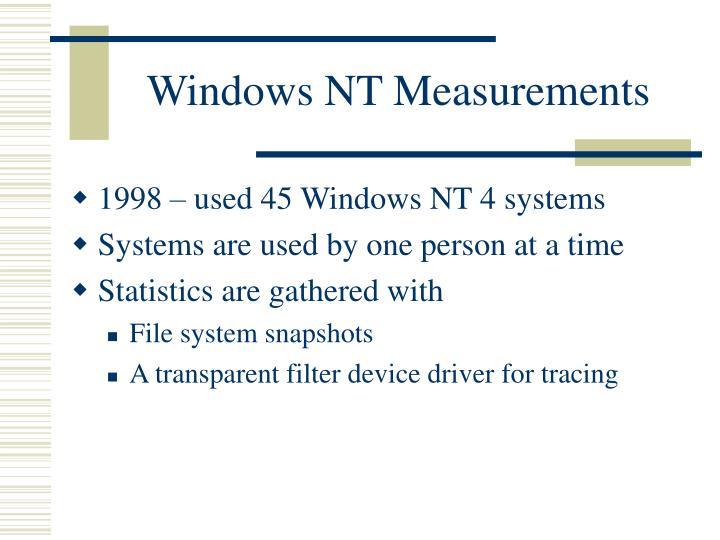 Windows NT Measurements