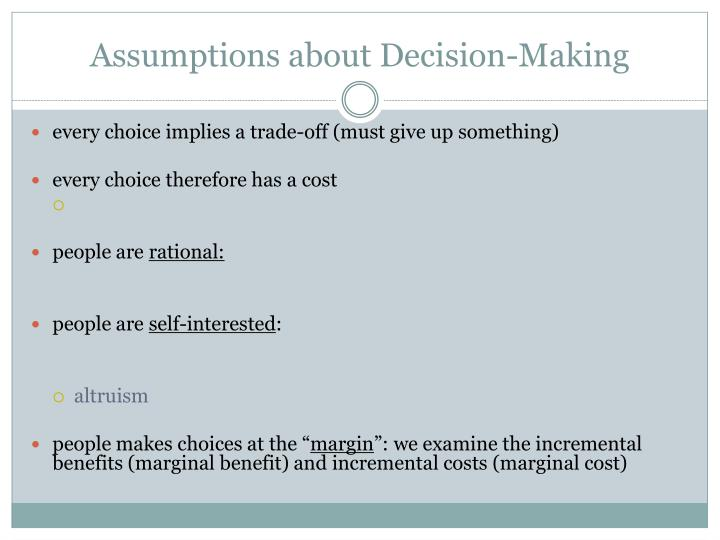 Assumptions about Decision-Making