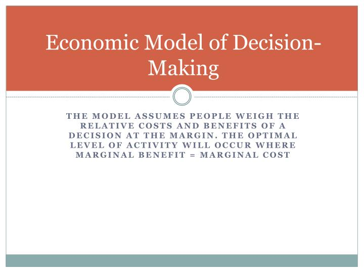 Economic Model of Decision-Making