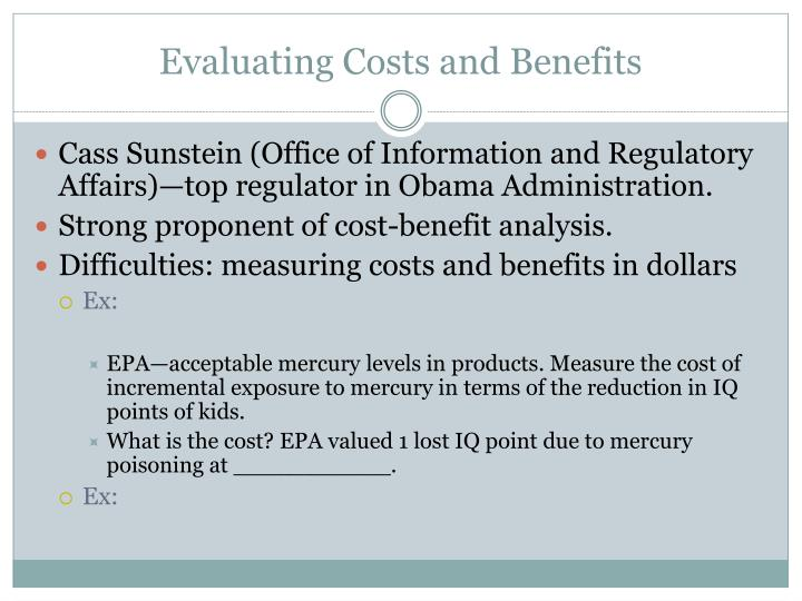 Evaluating Costs and Benefits