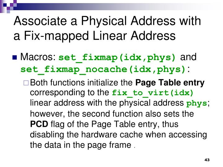 Associate a Physical Address with a Fix-mapped Linear Address