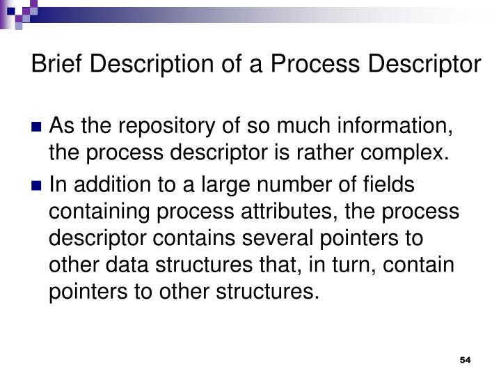 Brief Description of a Process Descriptor