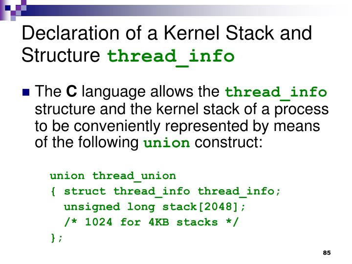 Declaration of a Kernel Stack and Structure