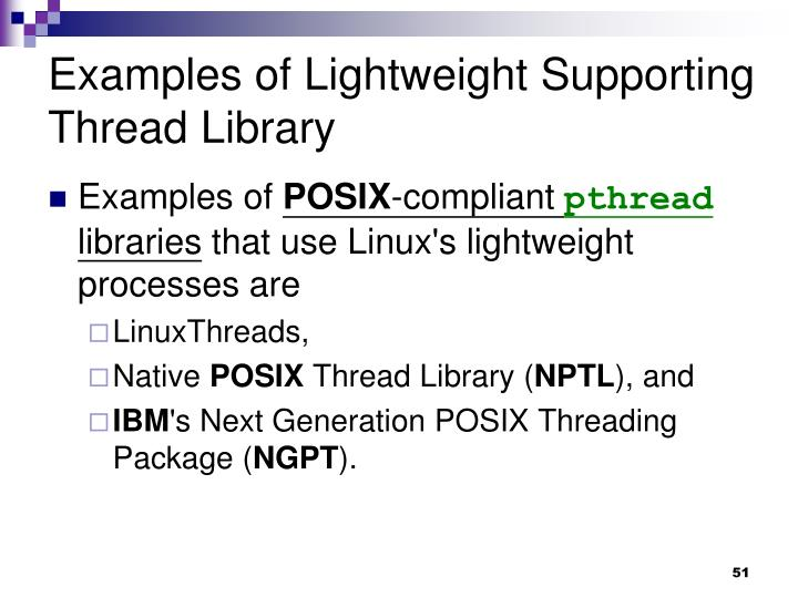 Examples of Lightweight Supporting Thread Library
